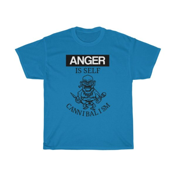 custom design unisex t-shirt-anger quote-anger is self cannibalism - blue