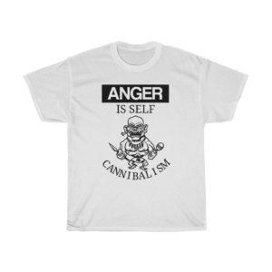 custom design unisex t-shirt-anger is self cannibalism
