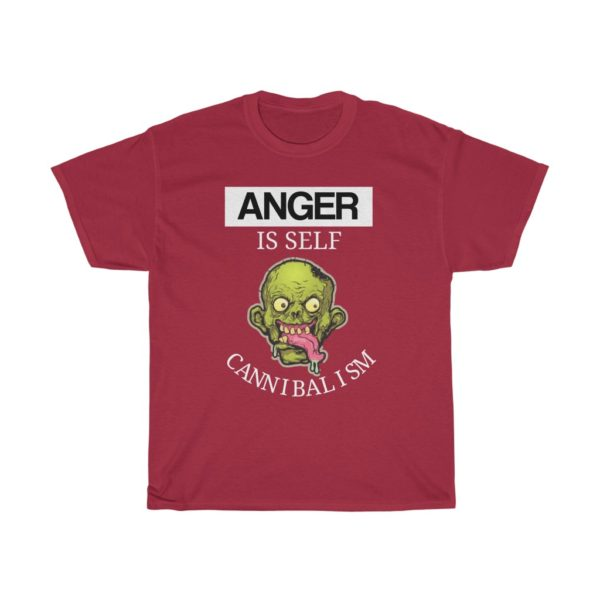 custom design unisex t-shirt-anger quote-anger is self cannibalism - red