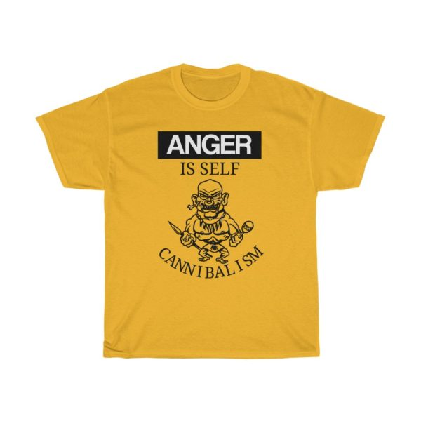 custom design unisex t-shirt-anger quote-anger is self cannibalism yellow