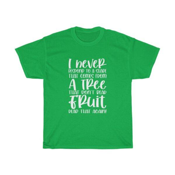 Funny Customised Unique Expression Sarcasm Unisex Heavy Cotton T-shirt green